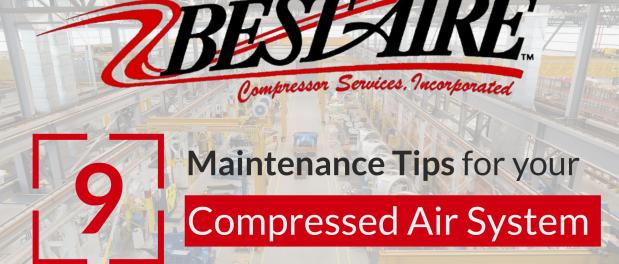 9 Air Compressor Maintenance Tips